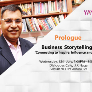 Prologue on Business storytelling connecting to ' Inspire, Influence and Lead'